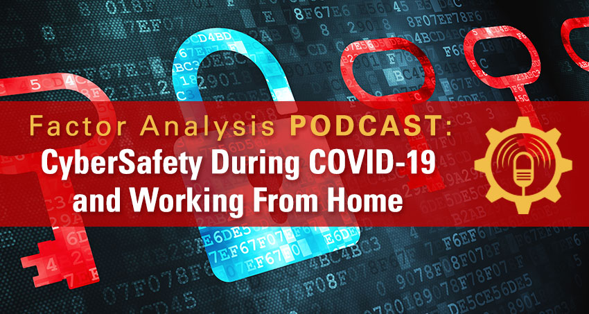 Cybersafety during covid-19 and working from home