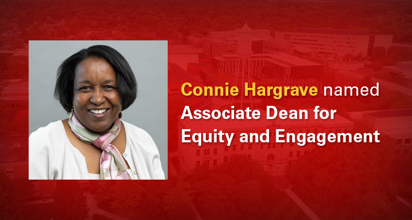 Connie Hargrave named associate dean for equity and engagement